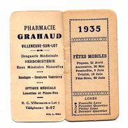 CALENDRIER PUBLICITAIRE 1935 . Pharmacie Grahaud . Villeneuve Sur Lot - Kalenders