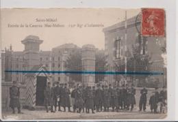 CPA - SAINT ST MIHIEL - Entrée De La Caserne Mac-Mahon 150 Régiment D'Infanterie - Saint Mihiel
