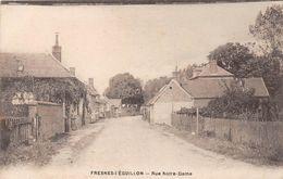 FRESNES L'EGUILLON - Rue Notre Dame - Other Municipalities