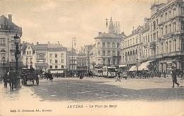 Antwerpen  Anvers  Le Pont De Meir     Tram      Meir     I  313 - Antwerpen