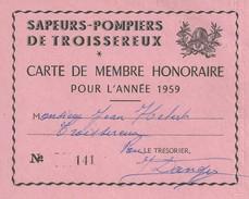 60 OISE TROISSEREUX SAPEURS POMPIERS CARTE DE MEMBRE - Historical Documents
