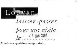 TICKET D'ENTREE LOUVRE Laissez-Passer ANNEE 2007 - Tickets - Entradas