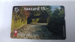 Switzerland-(benefit-b-09a)-pro Patria-hohle Gasse-(601k)-30.000-used Card+1card Prepiad Free - Suisse
