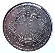 Etat De Syrie Syria (protectorat Français) : 25 Piastres Argent 1929 - Colonies