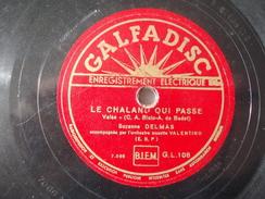 78T - J'aime Tes Grand Yeux Et Le Chaland Qui Passe Par Suzanne Delmas - 78 Rpm - Schellackplatten