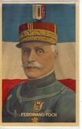 Ferdinand FOCH, Maréchal De France; Général De Division ..., Guerre 1914 - 18 - People