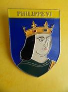 No Pins BROCHE Des ROIS Et REINES De France PHILIPPE VI - Ed. ATLAS - Personajes Célebres