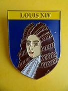 No Pins BROCHE Des ROIS Et REINES De France LOUIS XIV - Ed. ATLAS - Personajes Célebres