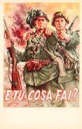 FASCISMO / R.S.I - CAMPAGNA ARRUOLAMENTO NELL'ESERCITO - ID-10.PR.B - Militari