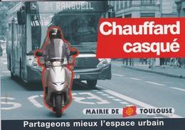 MOTO--TOULOUSE--chauffard Casqué---partageons Mieux L'espace Urbain---voir 2 Scans - Motos