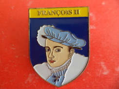 No Pins BROCHE Des ROIS Et REINES De France  FRANCOIS II - Ed. ATLAS - Personajes Célebres
