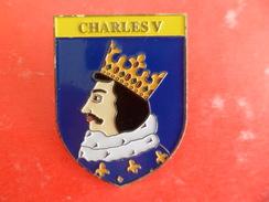 No Pins BROCHE Des ROIS Et REINES De France   CHARLES V  - Ed. ATLAS - Personajes Célebres