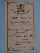 Collège Saint-Louis à BRUGES Année Scolaire 1898 - 99 Prix De Calliegraphie à Frans VAN HOU ( 8 X 13 Cm. - Zie Foto ) ! - Diplômes & Bulletins Scolaires