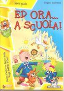 Ed Ora... A Scuola - Quaresima Luigino - Enfants