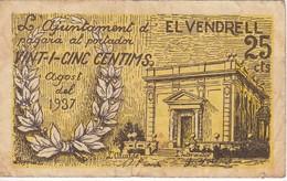 BILLETE DE 25 CENTIMOS DEL AJUNTAMENT DE EL VENDRELL DEL AÑO 1937      (BANKNOTE) - [ 2] 1931-1936 : República