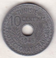 PROTECTORAT FRANCAIS. 10 Centimes 1945 Petit Module  En Zinc - Tunisia