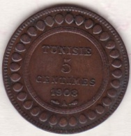 PROTECTORAT FRANCAIS. 5 CENTIMES 1908 A . BRONZE - Tunisia