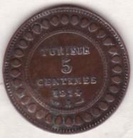 PROTECTORAT FRANCAIS. 5 CENTIMES 1914 A . BRONZE - Tunisia
