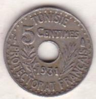 PROTECTORAT FRANCAIS. 5 CENTIMES 1931 Petit Module - Tunisia