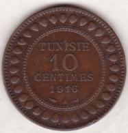 PROTECTORAT FRANCAIS. 10 CENTIMES 1916 A. BRONZE. - Tunisie