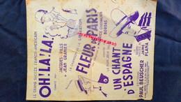 OH ! LA!LA!JACQUES PILLS-JEAN GRANIER-FLEUR DE PARIS MAURICE CHEVALIER-BORDAS-CHANT ESPAGNE-JAIME PLANA-US AMERIQUE-1942 - Scores & Partitions