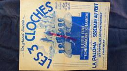 LES 3 CLOCHES - JEAN VILLARD-GILLES- EDITH PIAF -COMPAGNONS DE LA CHANSON-LA PALOMA -SERENADE AU VENT-CHATRIAN PARIS - Scores & Partitions