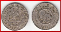 **** SYRIE - SYRIA - 1/2 PIASTRE 1921 - DEMIE PIASTRE 1921 **** EN ACHAT IMMEDIAT !!! - Syrie
