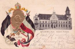 ALTE Präge- AK  MÜHLHEIM A. Ruhr / NRW  - Kaiserl. Postamt - 1904 Gelaufen - Mülheim A. D. Ruhr