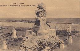LIBIA ITALIANA - DERNA  / Monumento Ai Caduti Per La Patria - Libië