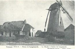 Langemark-Poelkapelle Langemarck Campagne 1914 - 15 Le Moulin à L'entrée De Langemarck - Langemark-Poelkapelle