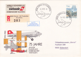 """No 686 Sur Lettre  Recommandée """" Airbus-Sonderflug Swissair D¨bendorf-Kloten"""" - 75 Jahre Aviatik Flugplatz - Airmail"""