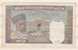 Billet . 100 FRANCS 27 - 8  - 1940, Alphabet C.320  N° 472 - Algeria