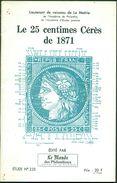 FRANCE Le 25c Cérès De 1871 Par Mr DE LA METTRIE étude N°235 De 57 Pages Tirage:100 Ex.TB. - Philatelie Und Postgeschichte