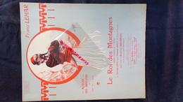 PARTITION MUSICALE-FRANZ LEHAR-MARCHE DES BRIGANDS- ROI DES MONTAGNES-CLERICE 1913-OPERA-VICTOR LEON- ABOUT-ESCHIG PARIS - Scores & Partitions