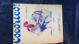 PARTITION MUSICALE- COCORICO-COQ- CREATION BORDAS-L.MAUBON-LEO DANIDERFF-CLERICE-EIMEF OPERA -VERSION 1941 - Scores & Partitions