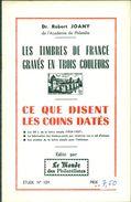 FRANCE  Timbres Gravés,les Coins Datés.étude N°109 De R.joany.20 Pages Tirage 400 Ex.TB. - Filatelia E Storia Postale