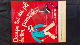 PARTITION MUSICALE-OCCUPE TOI DU PLI DE TON PANTALON-GEO KOGER-LEON RAITER-BRASILERITA-AMARANTINA-MAX ESCHIG PARIS-1927 - Scores & Partitions
