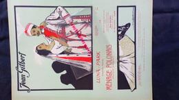 PARTITION MUSICALE-JEAN GILBERT-LUNA PARK-MENAGE POLONAIS-POLOGNE-POLNISCHE WIRTSCHAFT-1911-MAX ESCHIG-GEO DORIVAL - Scores & Partitions