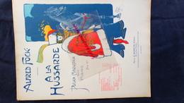 PARTITION MUSICALE-ALFRED FOCK-A LA HUSSARDE-POLKA MAZURKA PIANO-ILLUSTRATEUR LEONCE BURRET 1901- RODER PARIS-HUSSARD - Scores & Partitions