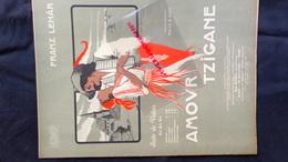 PARTITION MUSICALE-AMOUR TZIGANE-FRANZ LEHAR-GITAN-GITANE-VALSE-WILLY & RAPH-ILLUSTRATEUR GEO DORIVAL 1911-ESCHIG PARIS - Scores & Partitions