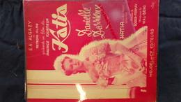 PARTITION MUSICALE-KATIA- MAURICE TOURNEUR-DANIELLE DARIEUX-ROGER FERNAY-WAL-BERG-E.A. ALGAZY-HEUGEL PARIS-WURTH - Scores & Partitions