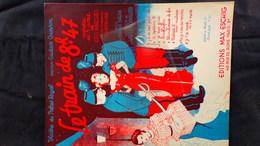 PARTITION MUSICALE-TRAIN DE 8H47-THEATRE PALAIS ROYAL-QUINSON- LEO MARCHES-COURTELINE-BARDE-WURTH-CUVILLIER PARIS - Scores & Partitions