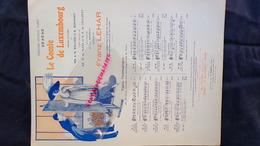 PARTITION MUSICALE-COMTE LUXEMBOURG-THEATRE APOLLO PARIS-WILLNER -R. BODANSKI-.DE FLERS-CAILLAVET-GEO DORIVAL 1912 LEHAR - Scores & Partitions