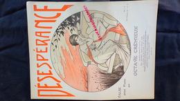 PARTITION MUSICALE- DESESPERANCE-DESEPOIR-VALSE PIANO-OCTAVE CREMIEUX-ILLUSTRATEUR YVES MAREVERY-ESCHIG PARIS-1913 - Scores & Partitions