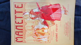 PARTITION MUSICALE- MANETTE-VALSE OPERETTE ANDRE FIJAN-ILLUSTRATEUR YVES MAREVERY-ESCHIG PARIS-1911 - Scores & Partitions