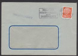 "Saarbücken MWSt. ""Kommt Zum Rosenmontagszug"" Theodor Heuss 12 Fr Brief, Saarland 387, Ohne Abs-Klappe - 1957-59 Fédération"
