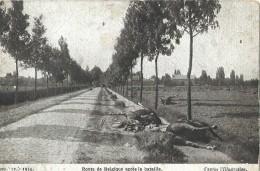 """Route De Belgique Après La Bataille """" GEO"""" 12-1914 - Weltkrieg 1914-18"""