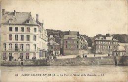 7815 CPA Saint Valery En Caux - Le Port Et L'Hôtel De La Rotonde - Saint Valery En Caux