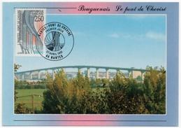 Bouguenais Nantes Loire Atlantique Pont Cheviré Carte Maximum 1991 état Superbe - Bouguenais