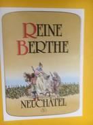 5126 -  Reine Berthe Neuchâtel Suisse - Etiquettes